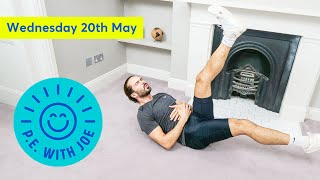PE With Joe | Wednesday 20th May