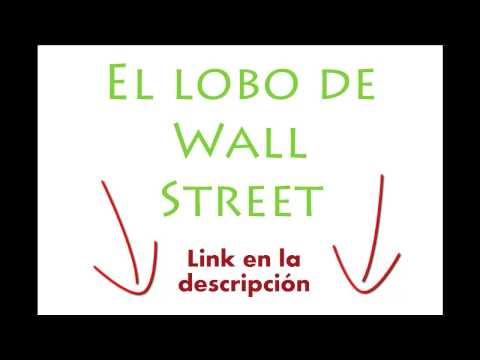 El lobo de Wall Street Completa HD Gratis Castellano [España] [Película completa]