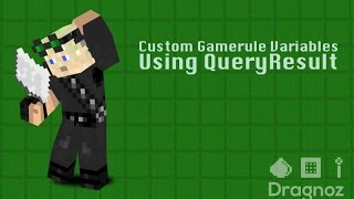 Custom Gamerules Variable with QueryResult - Minecraft 1.8