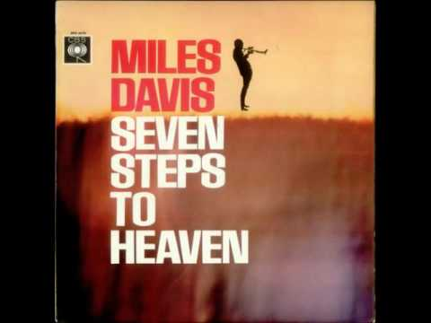 Miles Davis - Seven Steps to Heaven (Original) HQ 1963