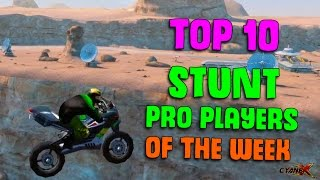 TOP 10 PRO PLAYERS OF THE WEEK : STUNTS
