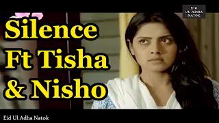 Silence Ft Nisho & Tisha   Eid Natok [Eid Ul Adha Natok] 2015