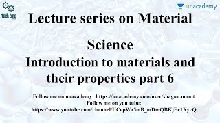Material Science Lecture 8: For GATE, SSC JE, ESE and PSU.