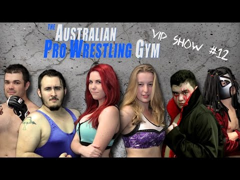 The Australian Pro Wrestling Gym VIP Show #12