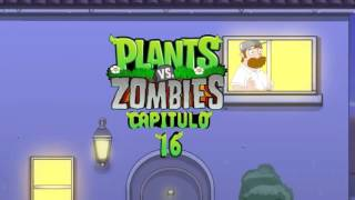 Plantas vs Zombies animado 16 (PARODIA)
