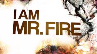 LUIS KALIL - Mr. Fire (Lyric Video)