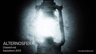 Alternosfera - Cheamă-mă (official audio)