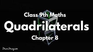 Quadrilaterals : Class 9 IX Maths CBSE