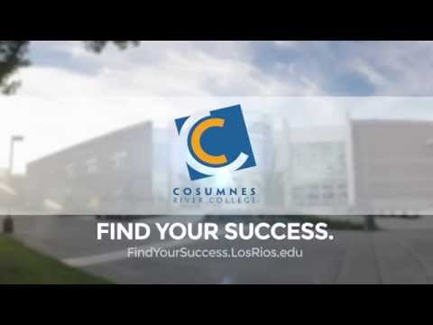 Cosumnes River College: Find Your Success Here