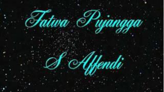 S Affendi - Fatwa Pujangga