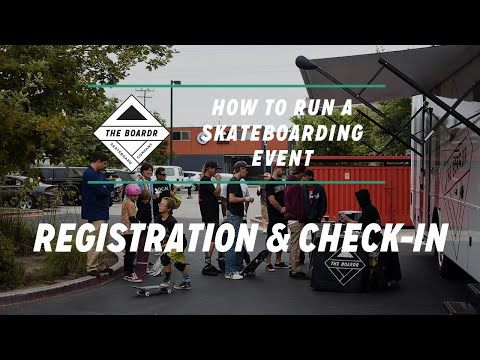 Registration and Check-In: How to Run a Skateboarding Event