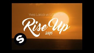 Watch Yves Larock Rise Up video