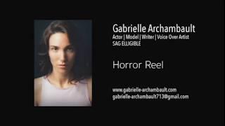 Gabrielle Archambault Horror reel