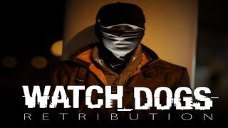 Watch Dogs: Retribution (Live action short film)