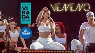 Anitta Quebra Tudo Com Veneno Ao Vivo No Festival Da Virada Em Salvador Full Hd 30 12 2018 Hd