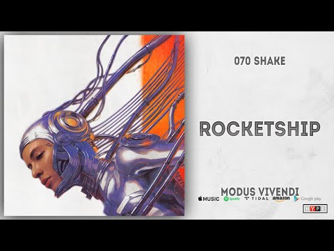 Download  070 Shake - Rocketship Modus Vivendi Gratis, download lagu terbaru