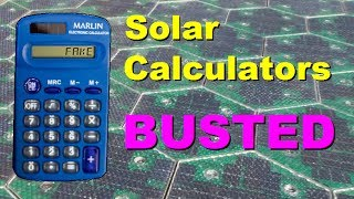 Solar calculators BUSTED!