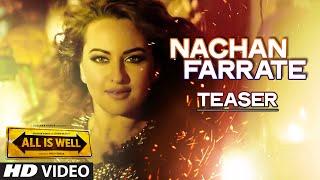 Nachan Farrate Song Teaser ft. Sonakshi Sinha | All Is Well | Meet Bros | Kanika Kapoor