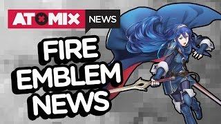 Fire Emblem News – #AtomixNews [18/01/17]
