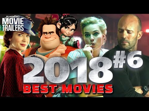 BEST UPCOMING 2018 MOVIES You Can't Miss Vol. #6 - Full online Compilation