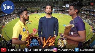 GULLY IPL 2018 | CSK Vs KKR | INDIAN PREMIER LEAGUE | IPL 2018