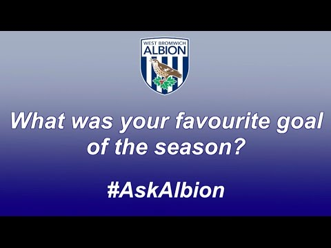 West Bromwich Albion players reveal their favourite goals of the season