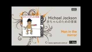 Michael Jackson Video - Michael Jackson / 赤ちゃんのための音楽 - Man in the mirror
