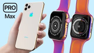 iPhone 11 Pro Max & TITANIUM Apple Watch Series 5 Leaks!
