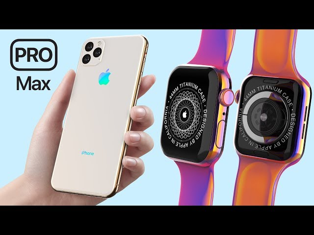 iPhone 11 Pro Max amp TITANIUM Apple Watch Series 5 Leaks!