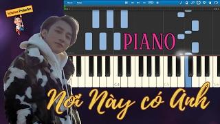 Sơn Tùng M-TP - Nơi Này Có Anh PIANO Synthesia Cover by locbatuoc