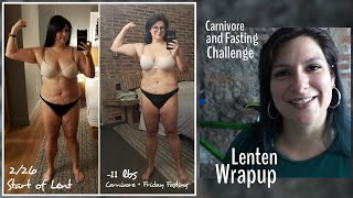 Carnivore and Fasting During Lent - Wrapup