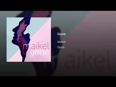 Maikel - Gone