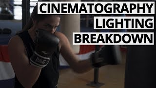 How to light a Boxing Gym - Cinematography Lighting Breakdown