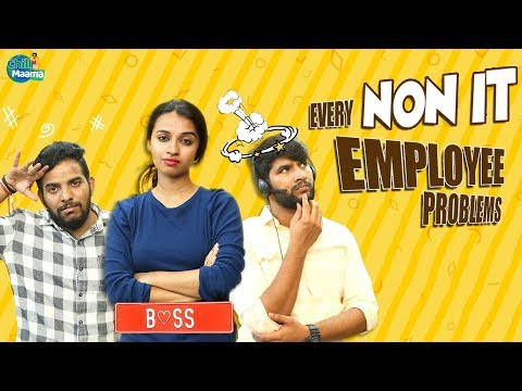 Every Non -IT Employee Problems || Chill Maama