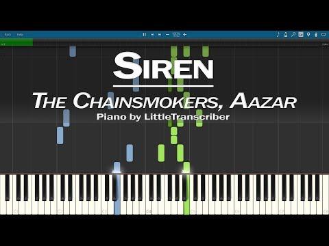 Download  The Chainsmokers, Aazar - Siren Piano Cover Synthesia Tutorial by LittleTranscriber Gratis, download lagu terbaru