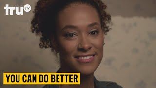 You Can Do Better - The Five Stages of Drunkenness   truTV
