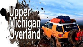 Overlanding Michigan Upper Peninsula