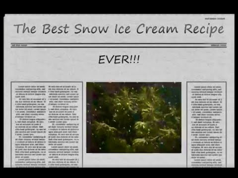 The Best Old Fashioned Snow Ice Cream