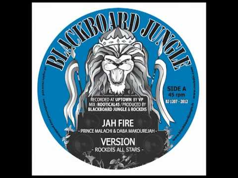 JAH FIRE : Prince Malachi & Daba Makourejah backed by RockDis...