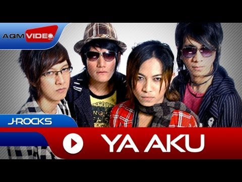 J-rocks - Ya Aku | Official Video video