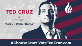 Ted Cruz on the Mark Levin Show | April 4, 2016