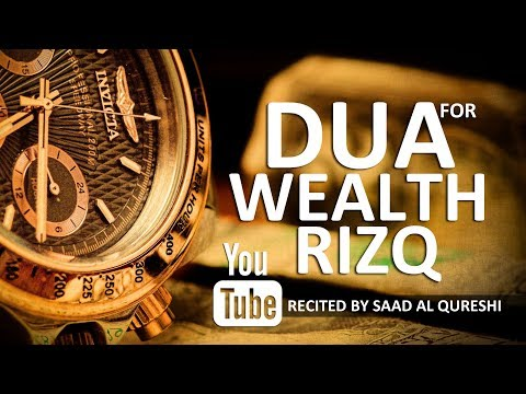 MUST LISTEN DAILY To Increase Your Wealth & Rizq  - Best Dua !