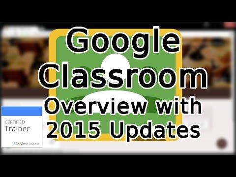 Tutorial: A Guide to Google Classroom (2015)