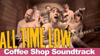 All Time Low - Coffee Shop Soundtrack