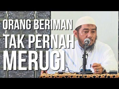 Orang Beriman Tak Pernah Merugi - Ustadz Abu Fairuz Ahmad Ridwan Lc