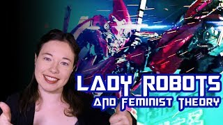 The Problem of Lady Robots: Feminist Theory Part 1 | The Whole Plate Episode 5