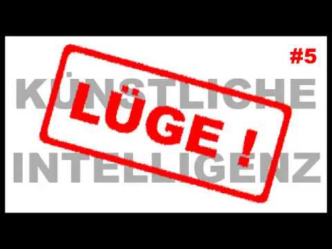 Lügen von der künstlichen Intelligenz: 5.0 [C]