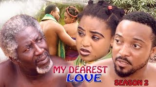 Dearest Love Season 4  - Regina Daniel 2017 Latest Nigerian Nollywood Movie