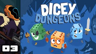 Let's Play Dicey Dungeons - PC Gameplay Part 3 - Counterfeits & Crowbars