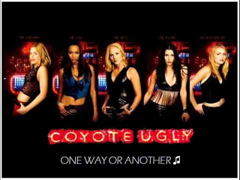 Coyote Ugly - One Way Or Another ♫ video